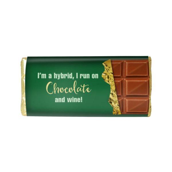 I'M A HYBRID, I RUN ON CHOCOLATE & WINE